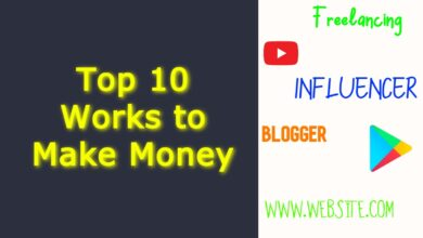 Top 10 Works to Make Money